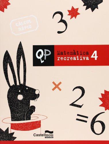 Qp Matematica Recreativa 4 (Cuadernos de Primaria)