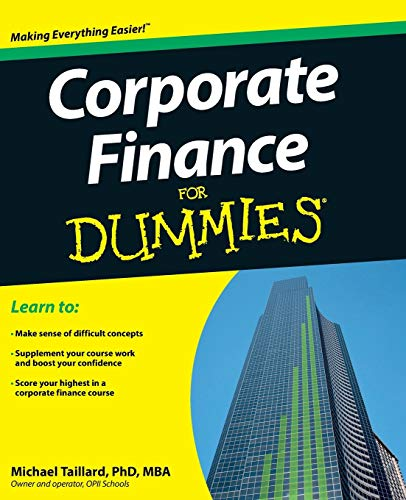 Compare Textbook Prices for Corporate Finance For Dummies 1 Edition ISBN 9781118412794 by Taillard, Michael