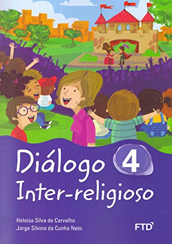 Diálogo Inter-Religioso (Volume 4)