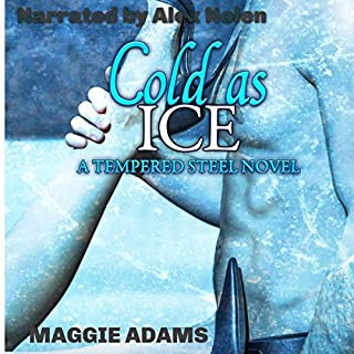 Cold as Ice: A Tempered Steel Novel  audiobook cover art