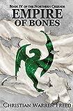 Empire of Bones (The Northern Crusade)