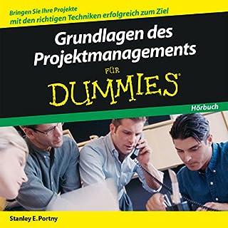 Grundlagen des Projektmanagement für Dummies                   Autor:                                                                                                                                 Stanley E. Portny                               Sprecher:                                                                                                                                 Michael Mentzel                      Spieldauer: 1 Std. und 11 Min.     49 Bewertungen     Gesamt 3,5