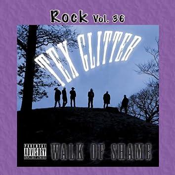 Rock Vol. 36: Tex Glitter: Walk Of Shame
