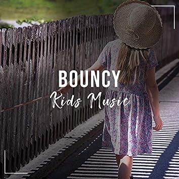 # Bouncy Kids Music