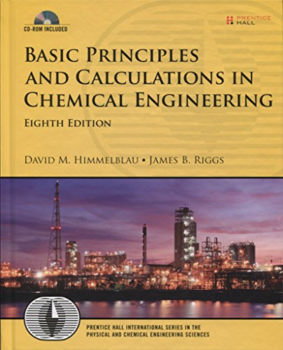 Basic Principles and Calculations in Chemical Engineering, 8th Edition (International Series in the