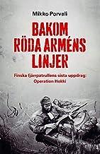 Bakom Röda arméns linjer : finska fjärrpatrullens sista uppdrag : Operation Hokki