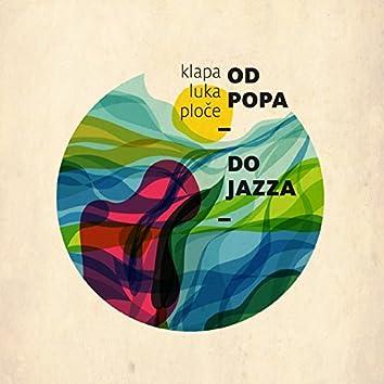 Od Popa Do Jazza