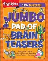 Jumbo Pad of Brain Teasers (Highlights Jumbo Books & Pads)