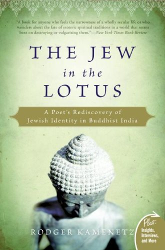 The Jew in the Lotus: A Poet's Rediscovery of Jewish Identity in Buddhist India (Plus) (English Edition)