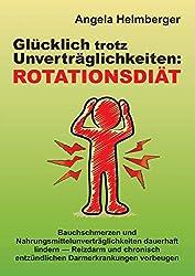 Rotationsdiät: Glücklich trotz Unverträglichkeiten
