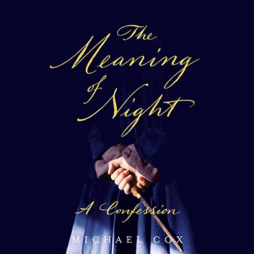 The Meaning of Night audiobook cover art