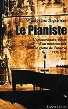 Le pianiste / Szpilman, Wladyslaw / Réf: 22600 - Robert Laffont - 01/01/2001