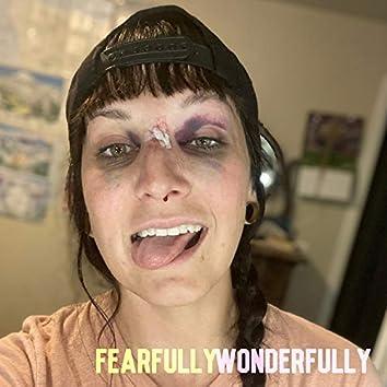 Fearfully Wonderfully