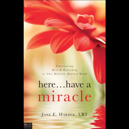 Here...Have a Miracle  Audiolibri