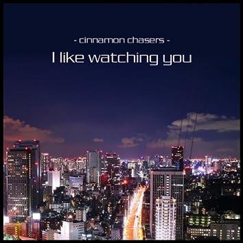 I Like Watching You (Diamond Cut Remix)