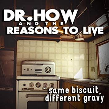 Same Biscuit, Different Gravy
