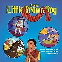 The Little Brown Boy - Premier