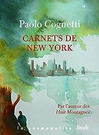 Carnets de New York par Paolo Cognetti