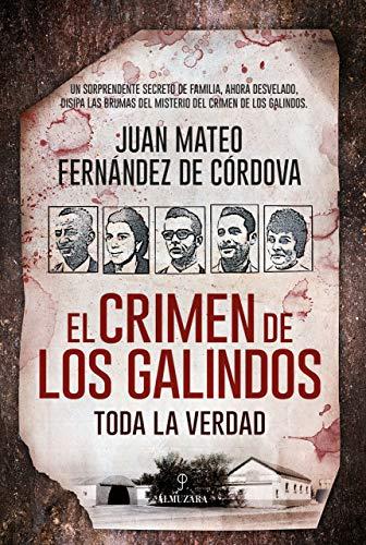 El crimen de los Galindos: toda la verdad (Sociedad actual)