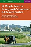25 Bicycle Tours in Pennsylvania s Lancaster & Chester Counties (25 Bicycle Tours)
