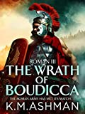 Roman III – The Wrath of Boudicca (The Roman Chronicles Book 3)