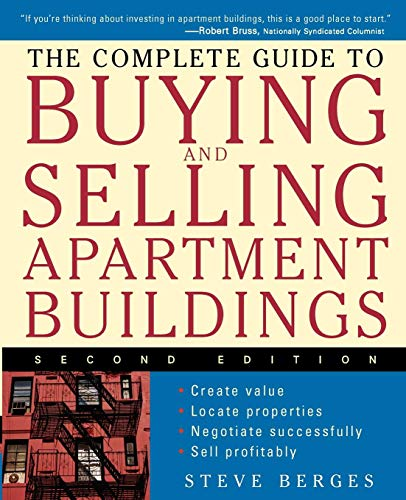 Compare Textbook Prices for The Complete Guide to Buying and Selling Apartment Buildings 2 Edition ISBN 9780471684053 by Berges, Steve