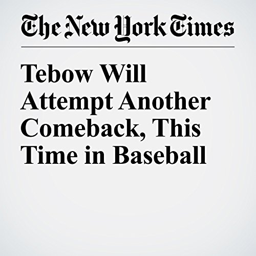 Tebow Will Attempt Another Comeback, This Time in Baseball cover art