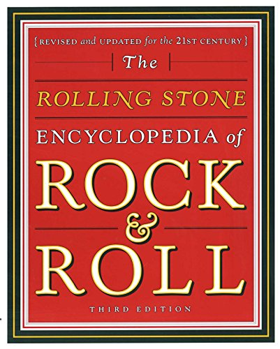 Rolling Stone Encyclopedia of Rock & Roll: Rolling Stone Encyclopedia of Rock & Roll