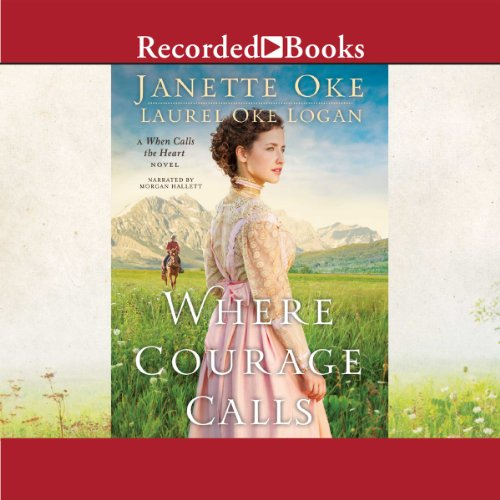 Where Courage Calls audiobook cover art