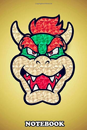 """Notebook: Bowser , Journal for Writing, College Ruled Size 6"""" x 9"""", 110 Pages"""
