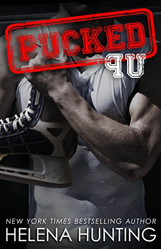 PUCKED Up (A Standalone Romantic Comedy) (The PUCKED Series Book 2) (English Edition)