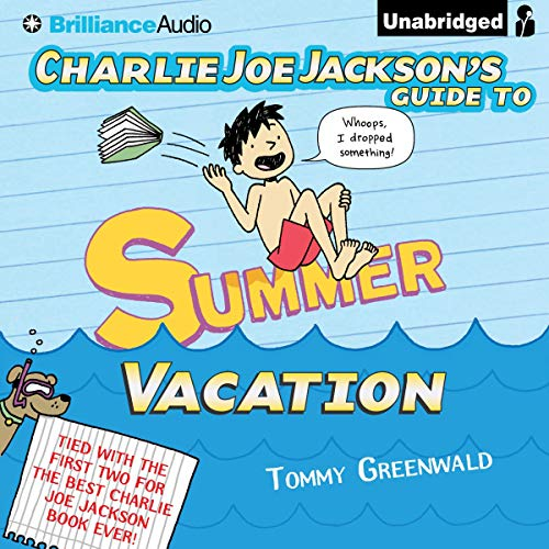 Charlie Joe Jackson's Guide to Summer Vacation Titelbild