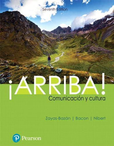 ¡Arriba!: comunicación y cultura (7th Edition) (What's New in Languages)