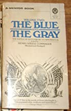 The Blue and The Gray (Volume Two)