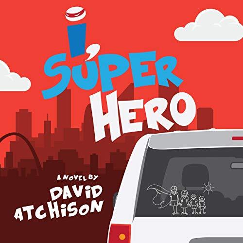I, Superhero audiobook cover art