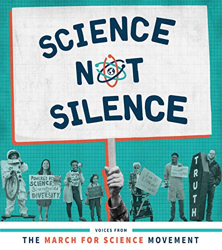 Science Not Silence: Voices from the March for Science Movement (The MIT Press) (English Edition)