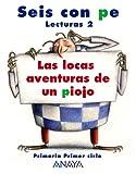 Lecturas 2: Las locas aventuras de un piojo - 9788466755474