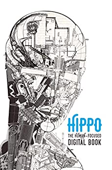 [Pete Trainor, Luke Shipman]のHippo: The Human-Focused Digital Book (English Edition)