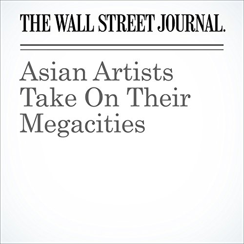 Asian Artists Take On Their Megacities audiobook cover art