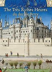 The très riches heures du duc du Berry de Laurent Ferri
