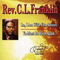 Lo I Am With You Always/Ye Must Be Born Again