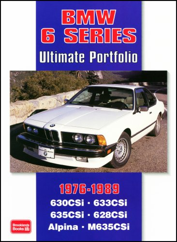 BMW 6 Series Ultimate Portfolio 1976-1989: Road, Track and Race Comparison Tests,...