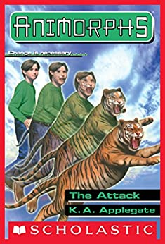 The Attack (Animorphs #26) by [K. A. Applegate]