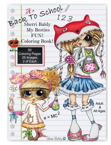 Sherri Baldy My Besties Back to School Coloring Book