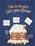 Casa De Jengibre Libro Para Colorear: Libro de Navidad para colorear para niños - regalo de vacaciones para niños y niños pequeños - Páginas para ... niñas - idea de regalo perfecto para Navidad