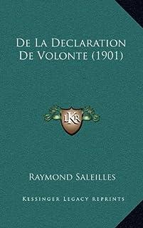 de La Declaration de Volonte (1901)