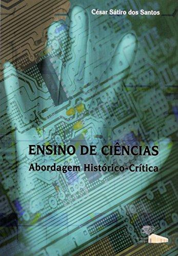 Ensino de Ciências: Abordagem Histórico-crítica