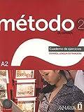 Método 2 de español. Cuaderno de Ejercicios A2: Cuaderno de ejercicios + CD (A2): Vol. 2 (Métodos - Método - Método 2 de español A2 - Cuaderno de Ejercicios)