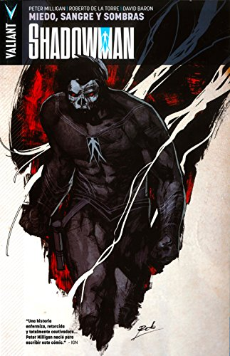 Shadowman 4. Miedo Sangre Y Sombras