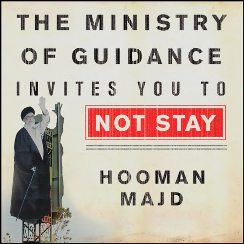 The Ministry of Guidance Invites You to Not Stay     An American Family in Iran              By:                                                                                                                                 Hooman Majd                               Narrated by:                                                                                                                                 Michael Kramer                      Length: 9 hrs and 9 mins     48 ratings     Overall 3.9